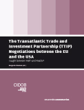 The Transatlantic Trade and Investment Partnership (TTIP) Negotiations between the EU and the USA