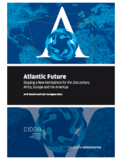 Atlantic Future Shaping a New Hemisphere for the 21st century: Africa, Europe and the Americas