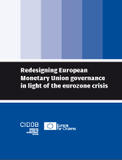 Redesigning European Monetary Union governance in light of the eurozone crisis