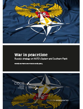 War in Peacetime. Russia's Strategy on NATO's Eastern and Southern Flanks
