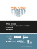Wise Cities. A New Paradigm for Urban Resilience, Sustainability and Well-being