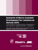 Scenarios of Macro-economic Development for Catalonia on Horizon 2030