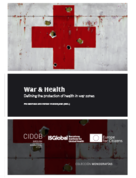War & Health. Defining the Protection of Health in War Zones