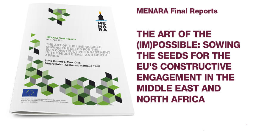 The Art of the (Im)Possible: Sowing the Seeds for the EU's Constructive Engagement in the Middle East and North Africa