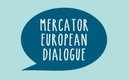 Mercator European Dialogue