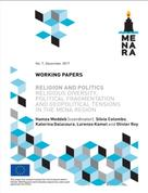 Religion and Politics Religious Diversity, Political Fragmentation and Geopolitical Tensions in the MENA Region