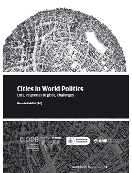 Cities in World Politics. Local responses to global challenges