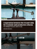 Monografia 78: Cooperation between the EU and Cuba for economic and productive reforms. The challenges of economic reform in Cuba