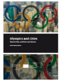 Olympics and Cities Opportunities, Ambitions and Failures