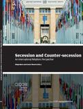 Secession and Counter-secession. An International Relations Perspective
