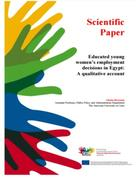 Educated young women's employment decisions in Egypt: A qualitative account