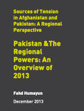 Pakistan & The Regional Powers: An Overview of 2013