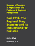 Post 2014: The Regional Drug Economy and Its Implications for Pakistan