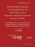 Water resources management in Central Asia. Regional and international issues at stake