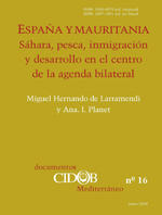 Spain and Mauritania: the Sahara, fishing, migrations and development at the centre of the bilateral agenda