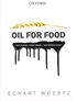 Book: Oil for Food. The Global Food Crisis and the Middle East